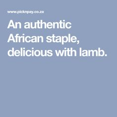 An authentic African staple, delicious with lamb. Recipe Search, Baking Recipes, Delicious Desserts, Lamb, African, Dinner, Cooking, Biscuit, Rice