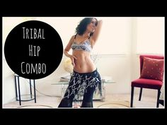 Belly dance tribal combination: the hip combination ~ Free belly dance classes online