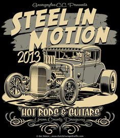 T-shirt artwork for STEEL IN MOTION 2013 - Union County Dragway - May 17 &…