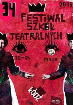 """""""Festival Szkół Teatralynch"""" (2016) poster by Ryszard Kaja"""