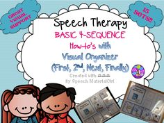 Speech Therapy. 4-sequence how-to's for very simple tasks. I created this because my students needed something simple and familiar. W/ Visual Organizer. #autism #speechtherapy