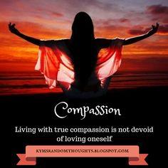 Compassion - Kym's Random Thoughts Blog