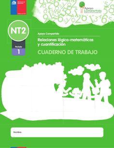NT2  Período    1    Nombre:  Nombre:    Apoyo Compartido    Relaciones lógico-matemáticas  y cuantificación    CUADERNO DE TRABAJO