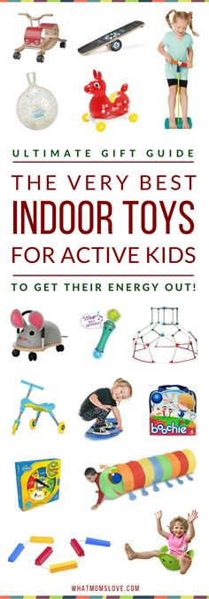 Best Indoor Gross Motor Toys For Active Kids Toys To Help Kids Get Energy Out Gift Ideas Boredom Busters For Fun Active Play perfect for rainy days or snow days Fun Indoor Activities, Fun Games For Kids, Indoor Activities For Kids, Preschool Activities, Kids Fun, Toddler Toys, Kids Toys, Baby Toys, Dog Toys