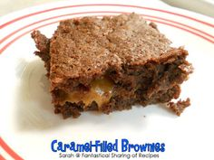 Fantastical Sharing of Recipes: Caramel-Filled Brownies