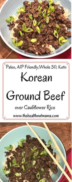 Paleo Korean Ground Beef over Cauliflower Rice is full of flavor, fast & easy to. Paleo Korean Ground Beef over Cauliflower Rice is full of flavor, fast & easy to make. AIP Friendly, Whole Keto, Healthy & kid Friendly too! Easy Paleo Dinner Recipes, Healthy Diet Recipes, Paleo Diet, Meat Recipes, Whole Food Recipes, Rice Recipes, Paleo Food, Dinner Healthy, Healthy Food