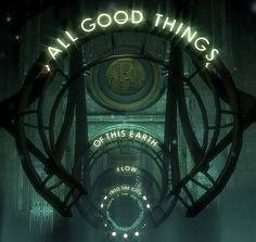 """'All good things of this earth flow into the city"""" - Pericles' Funeral Oration via Thucydides via BioShock Bioshock 2, Bioshock Infinite, Bioshock Rapture, Bioshock Series, Bioshock Splicer, Bioshock Artwork, Irrational Games, Geek Cave, Underwater City"""