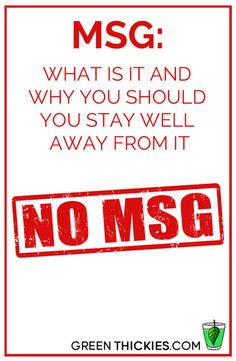 MSG What Is It and Why You Should You Stay Well Away From It