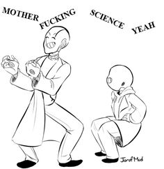 I have no clue what's going on here.....but I still find it somewhat funny    Sans and Gaster