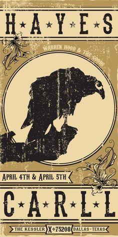 Hayes Carll @ The Kessler April 4-5 2013