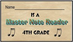 Master note reader card for 4th and 5th graders who have mastered a certain level of note reading. FREE download