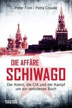 """In """"Die Affäre Schiwago"""" erzählen Petra Couvée und Peter Finn, wie der CIA Pasternaks Roman im Kalten Krieg als """"Waffe"""" einsetzte – jetzt neu im Theiss Verlag."""