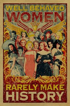 https://www.etsy.com/listing/189685024/well-behaved-women-rarely-make-history
