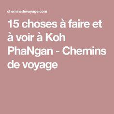 15 choses à faire et à voir à Koh PhaNgan - Chemins de voyage