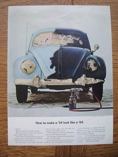Volkswagen- why would you every suggest this... Only did you know that the 67' would soon be a dune buggy.