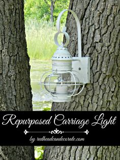 Repurposed Old Carriage Light - Redhead Can Decorate