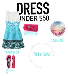"""""""Dress Under 50$"""" by perihan-kamal ❤ liked on Polyvore"""