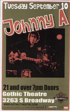 Original concert poster for Johnny A in Denver, CO 2002. 11