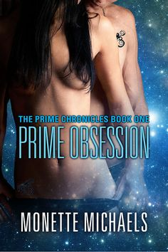 Prime Obsession, Book 1 in the Prime Chronicles Trilogy, sci-fi romance.