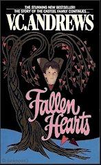 V.C. Andrews       Casteel Series     Book # 3  Fallen Hearts       http://completevca.com/lib_casteel_hearts.shtml#