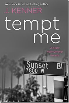 New Release: Tempt Me (Stark International #5) by J. Kenner + Book Trailer, Teaser, and Excerpt