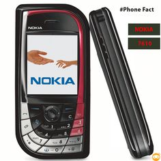 """Nokia 7610: was the first Nokia Smartphone, featuring 1 megapixel camera. It was targeted """"Fashion Conscious"""" individual of 2004."""