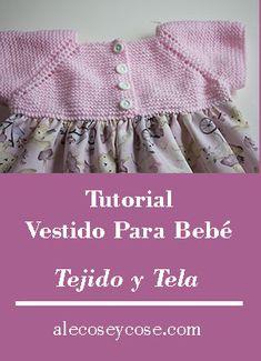 Tutorial Vestido Para Bebé - Tejido Y Tela - Ale Cose y cose