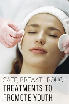 Safe, Breakthrough Treatments to Promote Youth by The Wardrobe Stylist. How to get youthful skin with these treatment that can amplify your current skincare routine. Guaranty looking younger without invasive procedures. How to maintain a glow that keeps you looking young #Skincare #SkinRoutine #AntiAgingTips