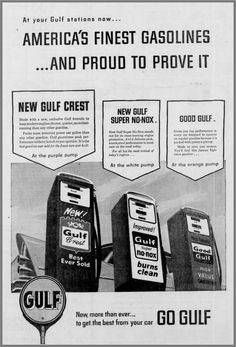 1957 Gulf America's Finest Gasolines - The Kingston Daily Freeman (NY) Orange Pumps, Purple Pumps, Old Advertisements, Advertising, Old Gas Stations, Old Ads, Picture Quotes, Childhood Memories, America's Finest