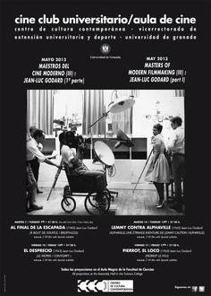 MAESTROS DEL CINE MODERNO (III): JEAN-LUC GODARD (1ª parte). Mayo de 2013.