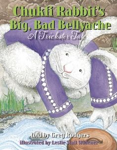 Chukfi Rabbit's Big, Bad Bellyache: A Trickster Tale by Greg Rodgers 398.209 ROD Deep in Choctaw Country Chukfi Rabbit is figuring out some way to avoid work at all costs. When Bear, Turtle, Fox, and Beaver agree on an everybody-work-together day to build Ms. Possum a new house, Chukfi Rabbit says he's too busy to help. Until he hears there will be a feast to eat after the work is done. So while everyone else helps build the house, Chukfi helps himself to all that yummy butter! The furry…