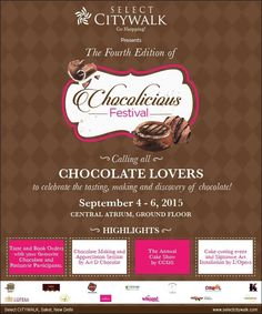 Chocolicious Festival at Select City Walk from 4 to 6 September 2015 Delhi Shopping, Go Shopping, Cake Show, Mall Design, 6 September, Bar Drinks, How To Make Chocolate, Chocolate Lovers, Upcoming Events