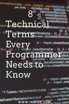 8 technical terms every programmer should know