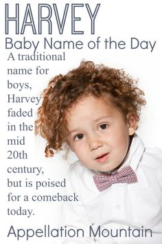 Love vintage, retro boy names? Harvey might belong on your list. A favorite into the 1930s in the US, Harvey is already back in the UK. For now, it's rare in the US, but that could easily change. Gabriel Macht's character on Suits has helped revive this traditional choice.