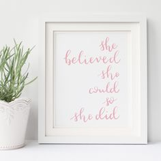 She Believed Could So Did Hand Lettered A4 Print