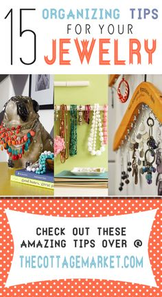 15 Organizing tips for Jewelry - The Cottage Market