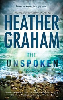 The Unspoken By: Heather Graham. Click Here to buy this eBook: http://www.kobobooks.com/ebook/The-Unspoken/book-dULJ20m0cE-RxvXSVLT8cw/page1.html# #kobo #ebooks #newreleases