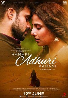 Poster Of Hindi Movie Hamari Adhuri Kahaani (2015) Free Download Full New Hindi Movie Watch Online At downloadhub.net