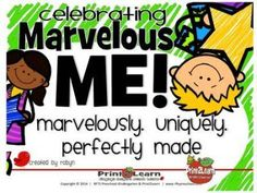 Celebrating Marvelous Me!  from RFTS PreK-Kindergarten on TeachersNotebook.com -  (25 pages)  - Celebrating Marvelous Me!  25 Pages Discovering the adventure of learning how uniquely perfectly made we all are. This beautifully fun unit will help children easily identify feelings of self-worth.