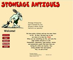 StoneAge Antiques - This unique place is worth a visit! Its near the Miami International Airport and Miami Jai Alai.     3236 NW South River Drive  Miami, Fl 33142