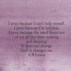 Why pray...