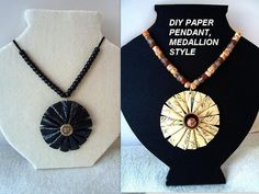 diy paper beads, paper medallion pendant necklace https://www.youtube.com/watch?v=RY-d7jzyTiY&list=UU2W9a0NxbBD53ivsdsnG6SQ