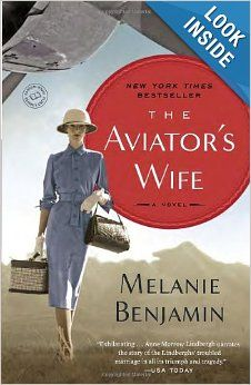 The Aviator's Wife: A Novel: Melanie Benjamin: 9780345528681: Amazon.com: Books