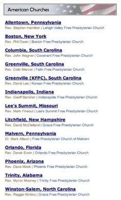 To locate a church in the United States:    http://www.fpcna.org/fpcna_churches.asp