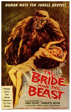 The Bride and the Beast posters for sale online. Buy The Bride and the Beast movie posters from Movie Poster Shop. We're your movie poster source for new releases and vintage movie posters. Fantasy Movies, Sci Fi Movies, Old Movies, Vintage Movies, Movies 2019, Retro Vintage, Beast Film, The Beast Movie, Old Movie Posters