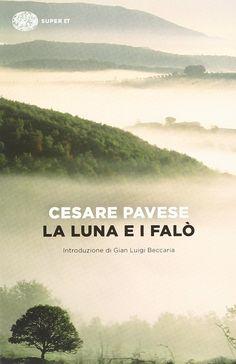 Amazon.it: La luna e i falò - Cesare Pavese - Libri