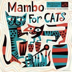 "(jazz album cover, graphic design, illustration) ""Mambo for Cats"" by Jim Flora Retro Kunst, Retro Art, Retro Color, Cover Art, Lp Cover, Sketch Manga, Darwin Awards, Album Cover Design, Photocollage"