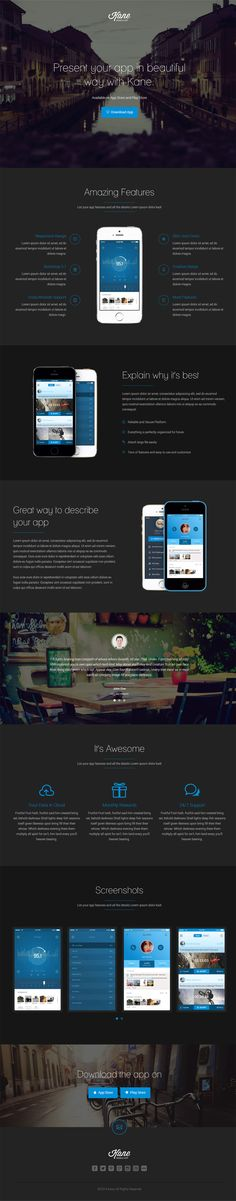 'Kane' is a one page HTML template perfect to promote your new mobile app. The template is built on the powerful Bootstrap Framework integrated with 2 unique layout styles - both available in light or dark. Other notable features include video background option, testimonials, a pretty slick screenshot slider, Mailchimp newsletter signup integration and of course lots of options for showcasing your device shots alongside feature lists.
