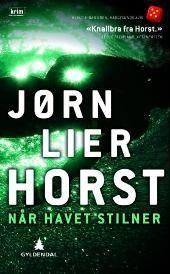 Når havet stilner - Jørn Lier Horst