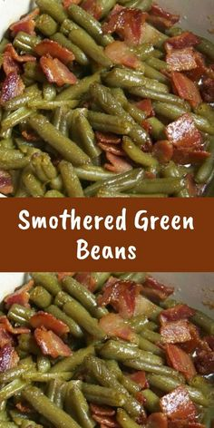 Smothered Green Beans Servings Per Recipe: 6 Amount Per Serving: Calories: Calories from Fat: Total Fat: Saturated Fat: Cholesterol: Sodium: Total Carbohydrates: Sugars: Dietary Fiber: Protein: 3 SmartPoints The Vegetable Sides, Vegetable Side Dishes, Side Dish Recipes, Vegetable Recipes, Chicken Recipes, Green Beans With Bacon, Fresh Green Bean Recipes, Green Beans Brown Sugar, Soul Food Green Beans